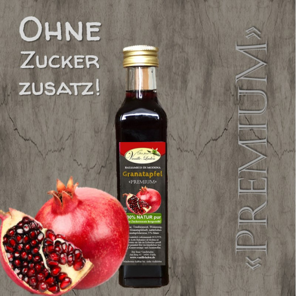 """Balsamico """"PREMIUM"""" Granatapfel (OHNE ZUCKERZUSATZ!)"""